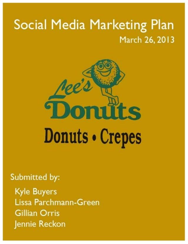 Social Media Marketing Plan - Lee's Donuts