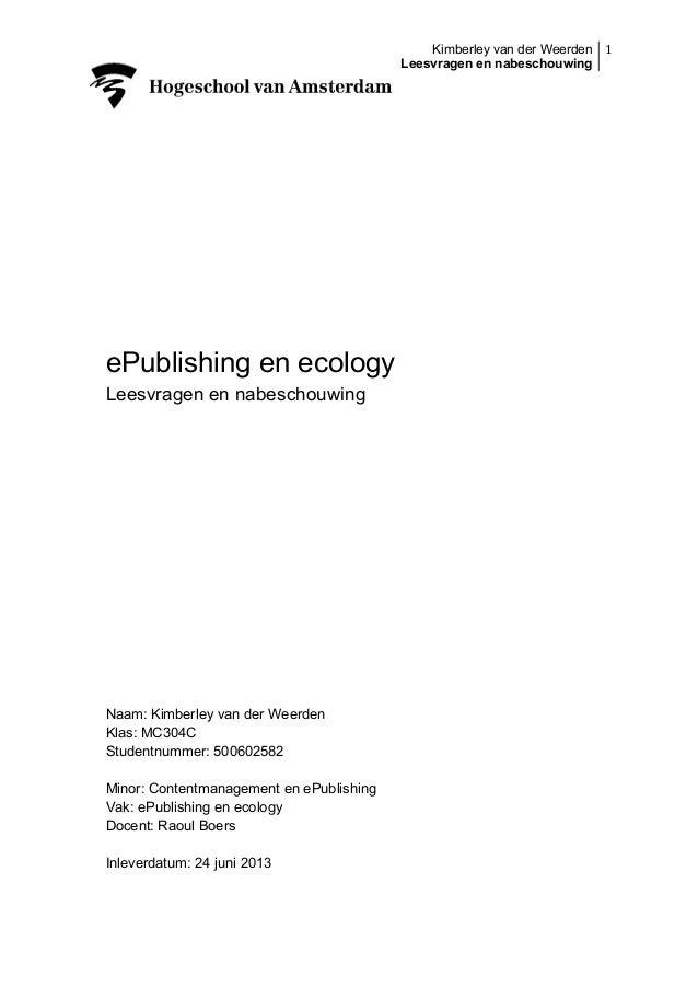 Kimberley van der Weerden 1   Leesvragen en nabeschouwing           ePublishing en ecology Leesvragen en nabeschou...