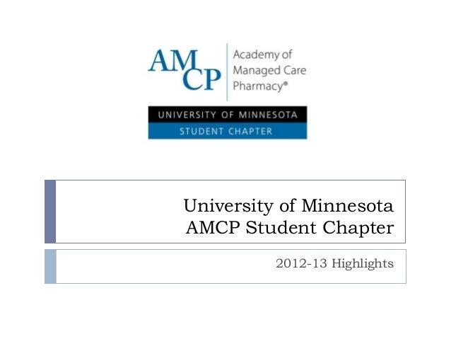 University of Minnesota AMCP Student Chapter 2012-13 Highlights