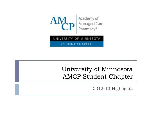 University of Minnesota AMCP Student Chapter Highlights - 2012-13