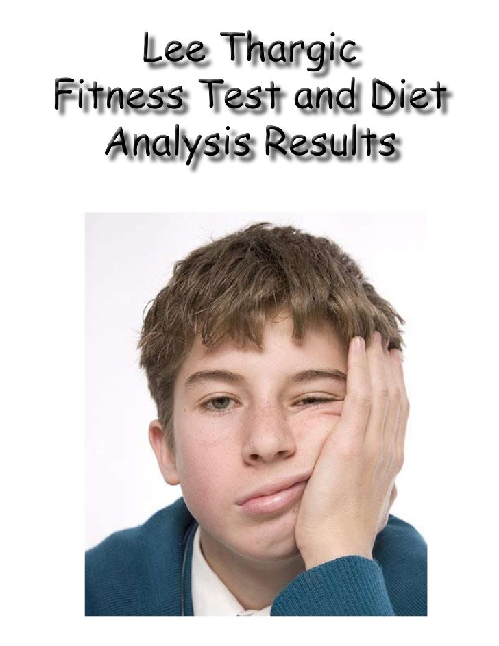 Name:                LeeThargic        Component              of           Fitness               Test                   R...