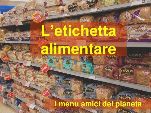 Le etichette alimentari - WWF