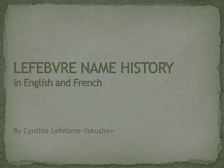 Lefebvre Name History