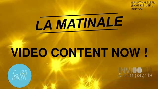 1 #LAMATINALELEFIL @AGENCE_LEFIL @INVIOO VIDEO CONTENT NOW !