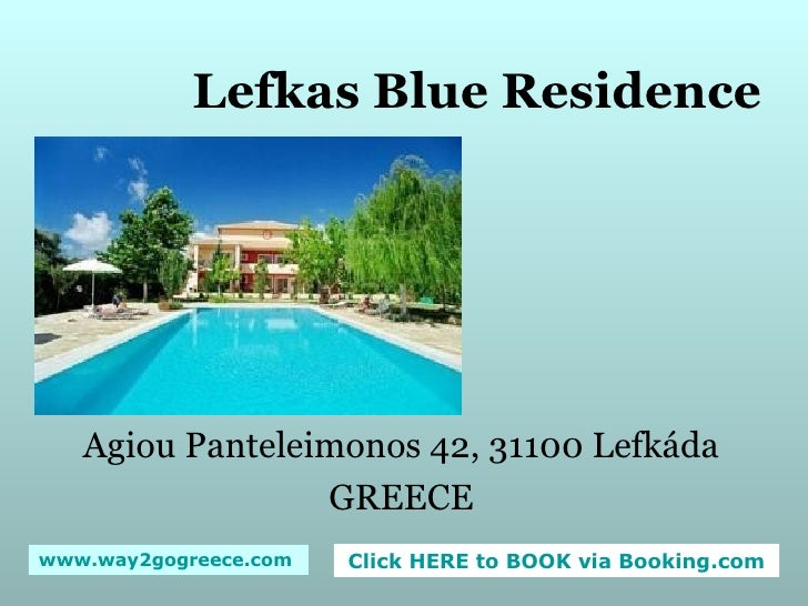 Lefkas Blue Residence Agiou Panteleimonos 42, 31100 Lefkáda GREECE