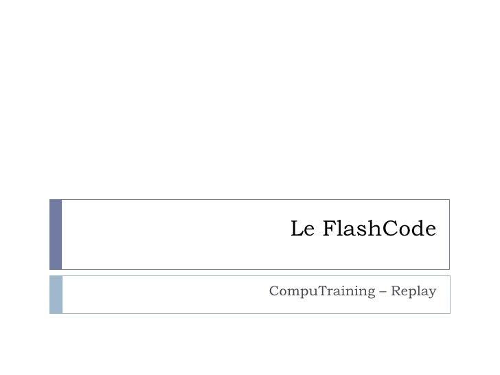 Le FlashCodeCompuTraining – Replay