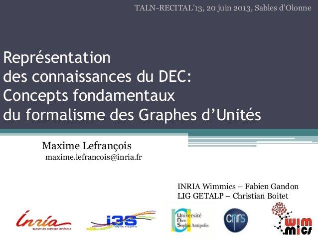Représentation des connaissances du DEC: Concepts fondamentaux du formalisme des Graphes d'Unités