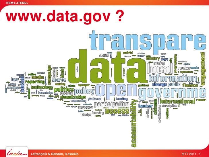ITEM1>ITEM2>www.data.gov ?               Lefrançois & Gandon, ILexicOn.   MTT 2011 - 1