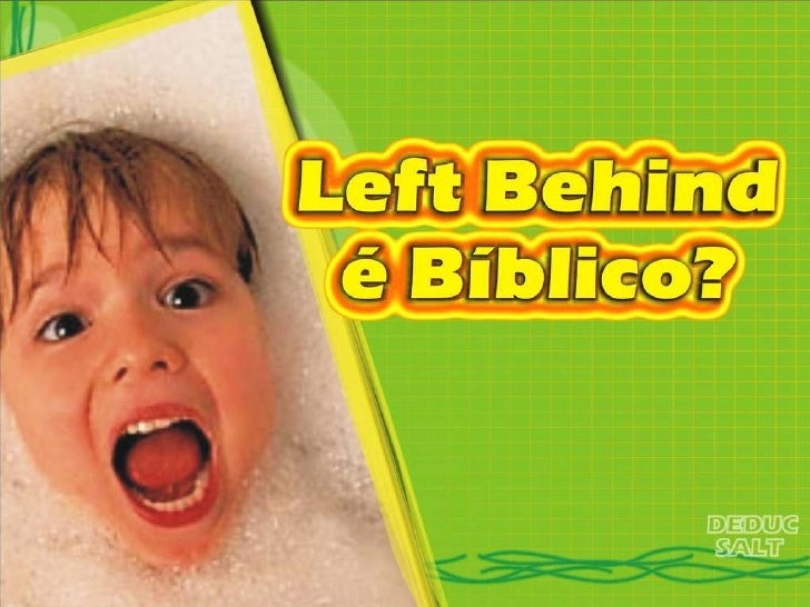left_behind_e_biblico.pps