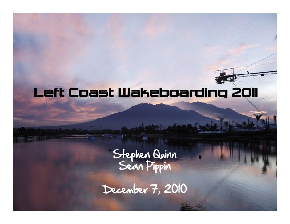 Left Coast Wakeboarding Presentation