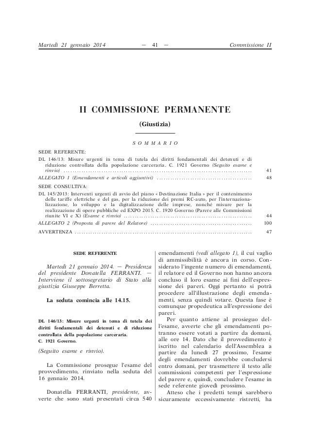 Martedì 21 gennaio 2014  —  41  —  Commissione II  II COMMISSIONE PERMANENTE (Giustizia) S O M M A R I O SEDE REFERENTE: D...