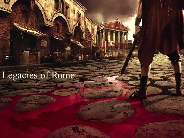 Legacies of Rome