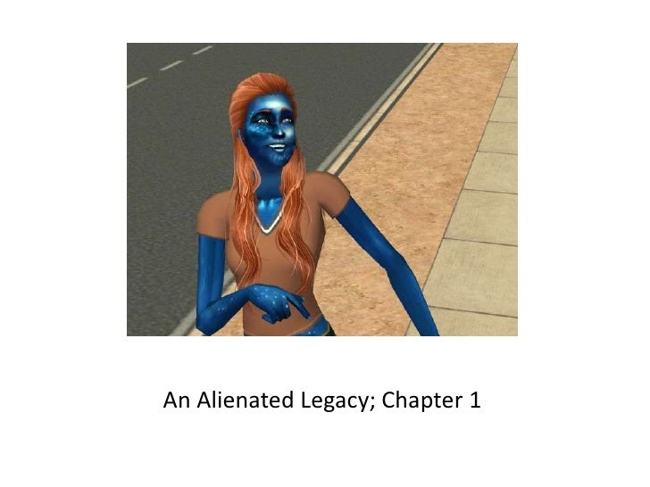 An Alienated Legacy; Chapter 1<br />