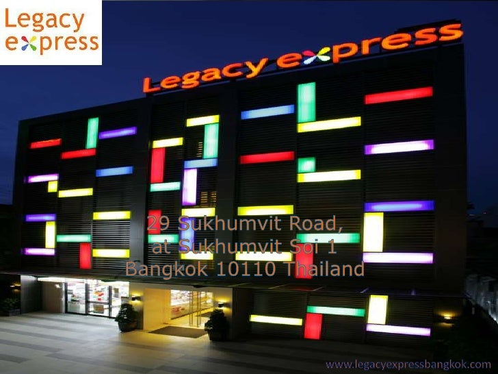 Legacy Express Bangkok, Thailand