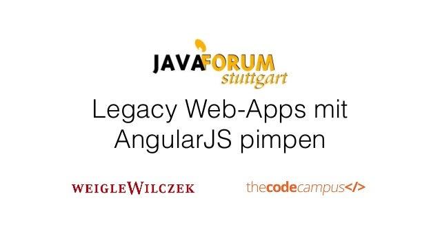 Legacy Web-Apps mit AngularJS pimpen