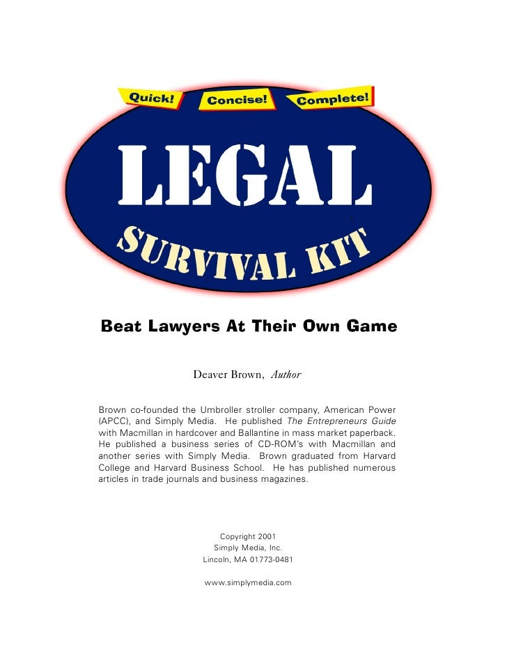 Beat Lawyers At Their Own Game                       Deaver Brown, Author   Brown co-founded the Umbroller stroller compan...