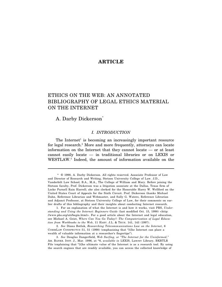 ARTICLE     ETHICS ON THE WEB: AN ANNOTATED BIBLIOGRAPHY OF LEGAL ETHICS MATERIAL ON THE INTERNET       A. Darby Dickerson...