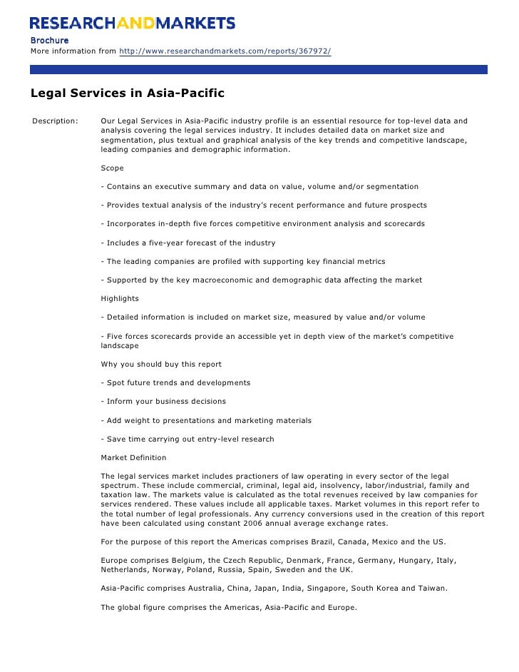 Brochure More information from http://www.researchandmarkets.com/reports/367972/     Legal Services in Asia-Pacific  Descr...