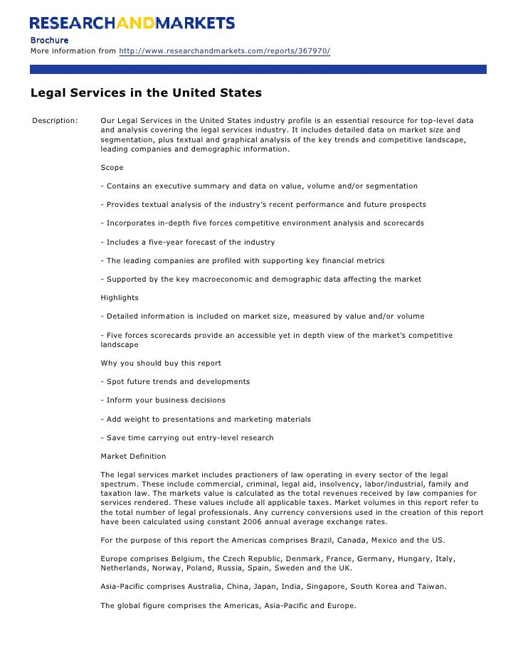 Brochure More information from http://www.researchandmarkets.com/reports/367970/     Legal Services in the United States  ...