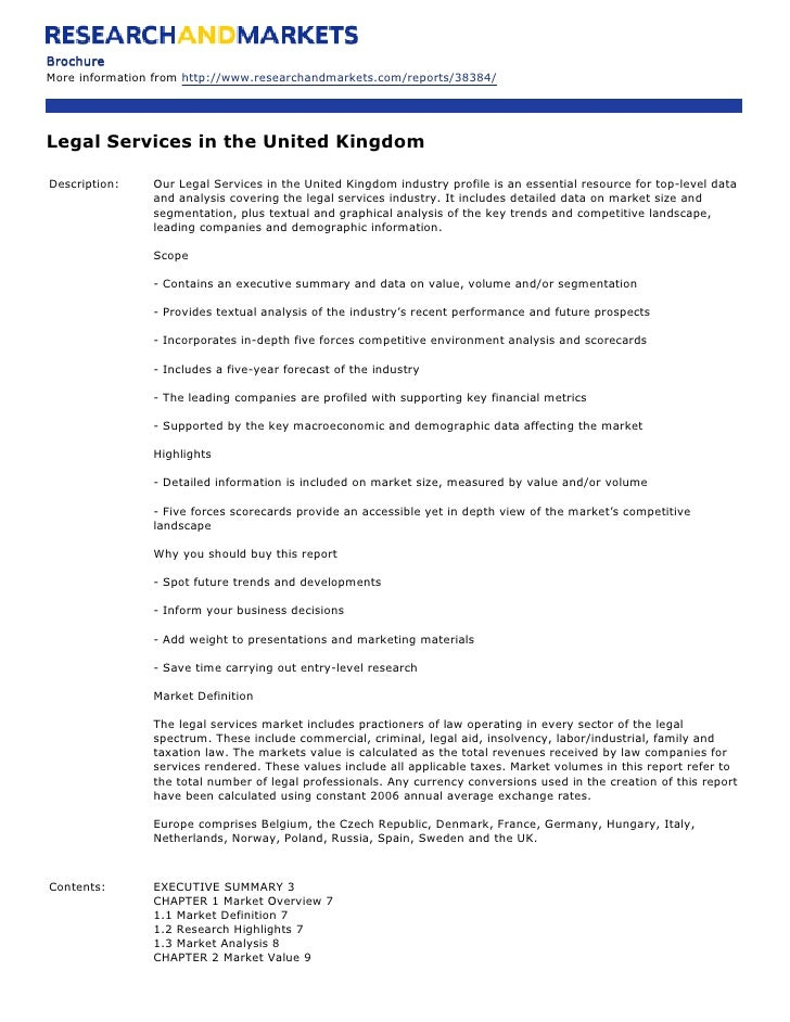 Brochure More information from http://www.researchandmarkets.com/reports/38384/     Legal Services in the United Kingdom  ...