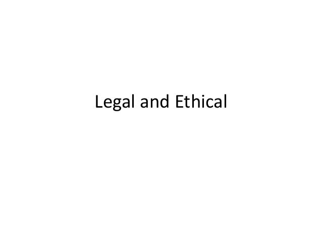 legal and ethical Legal and ethical faqs school counseling legal and ethical issues can run the gamut of topics here we've gathered some of the more frequently asked legal and ethical questions to help guide you in your daily work.