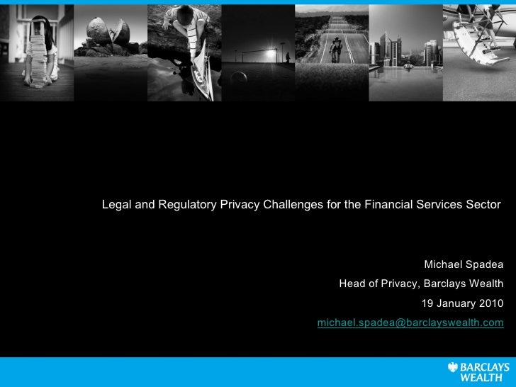 Legal And Regulatory Dp Challenges For The Financial Services Sector