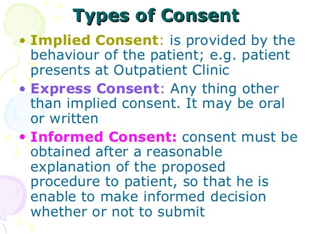 the doctrine of informed consent 20052016 in cases where there are larger possible risks, you may be asked to agree in writing to the doctor's plan for your care this is part of informed consent.