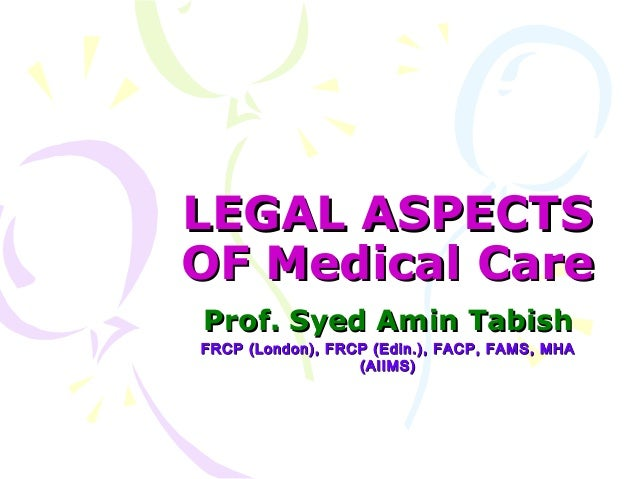 Legal aspects of med prac