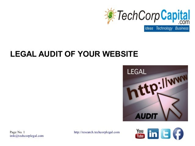 Page No. 1info@techcorplegal.comhttp://research.techcorplegal.comLEGAL AUDIT OF YOUR WEBSITE