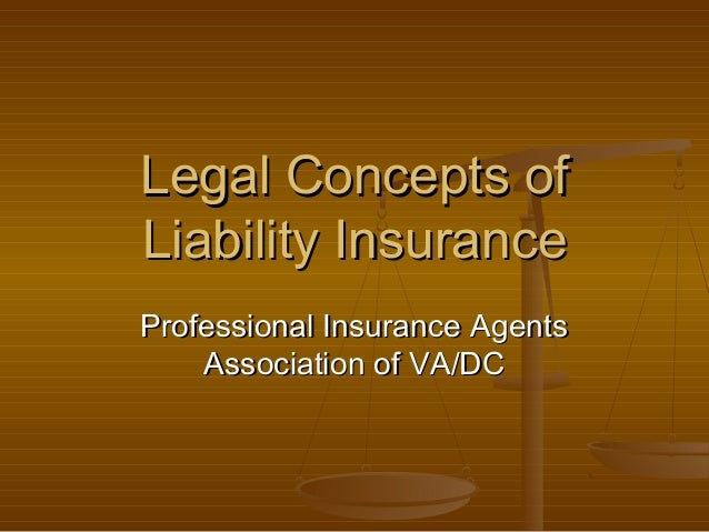 Legal Concepts Of Liability Insurance   2010