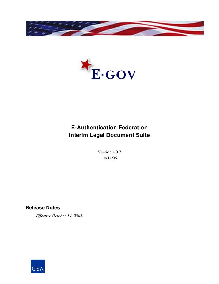 E-Authentication Federation                      Interim Legal Document Suite                                   Version 4....
