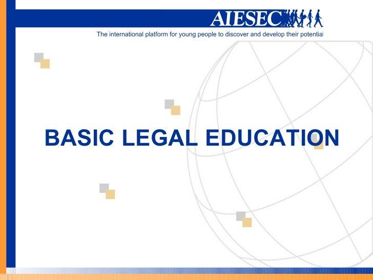 BASIC LEGAL EDUCATION