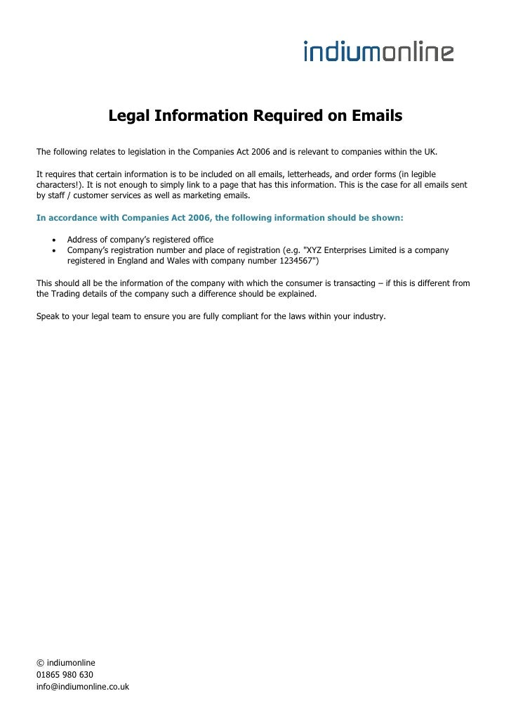 Legal Information Required on EmailsThe following relates to legislation in the Companies Act 2006 and is relevant to comp...