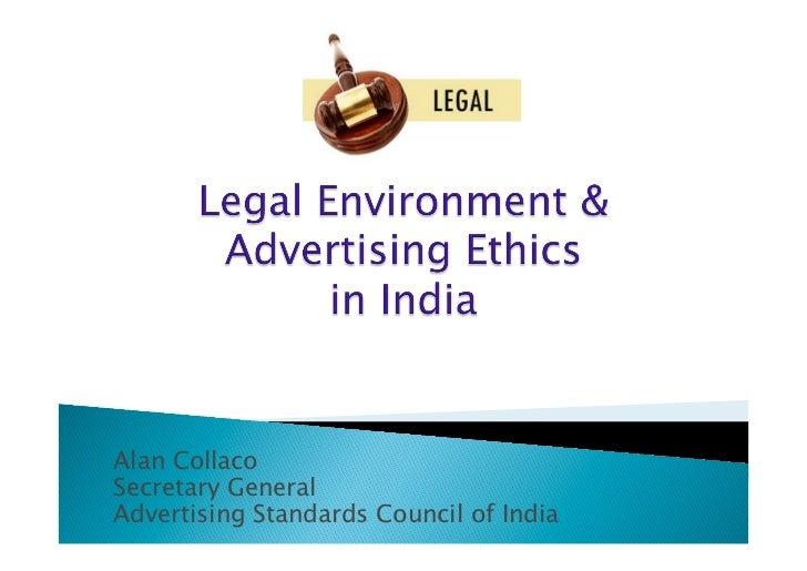 Alan CollacoSecretary GeneralAdvertising Standards Council of India
