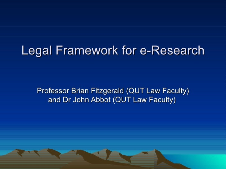 Legal Framework For E Research