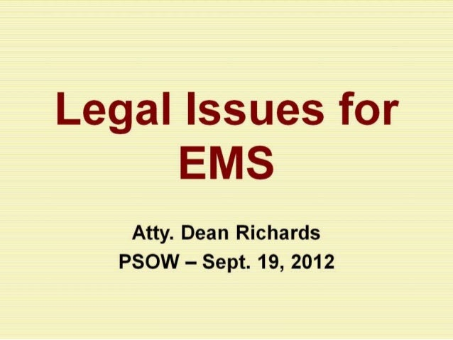 PSOW 2012 - Legal Issues for EMS