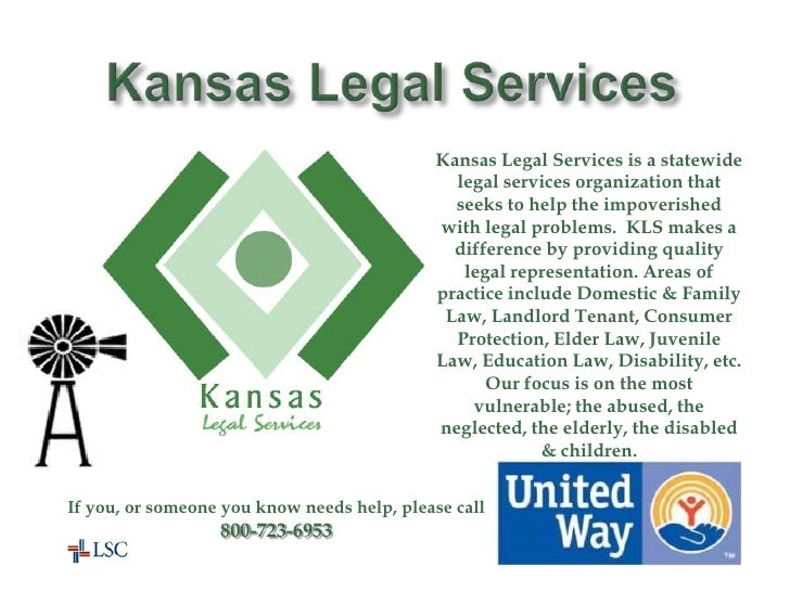 Kansas Legal Services<br />Kansas Legal Services is a statewide legal services organization that seeks to help the impover...