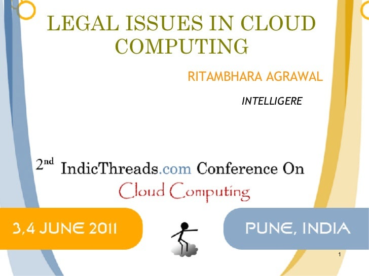 Legal Issues in Cloud Computing - Indicthreads Cloud Computing conference 2011