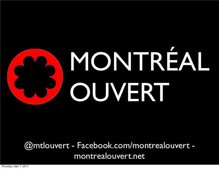 MONTRÉAL                              OUVERT                   @mtlouvert - Facebook.com/montrealouvert -                 ...
