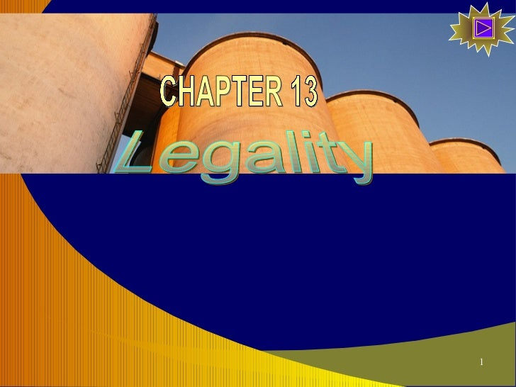 Legality CHAPTER 13