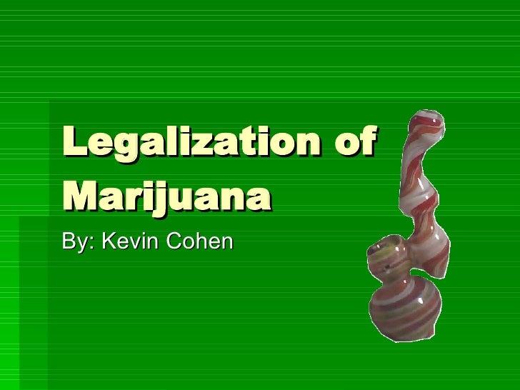 Legalization of marijuana