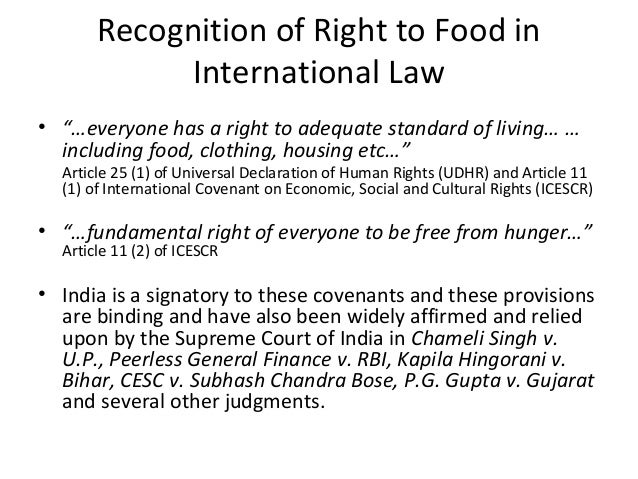 right to food india The manual on the right to food: an overview of its purpose and structure   india do people may have to defend the land that nourishes them against.