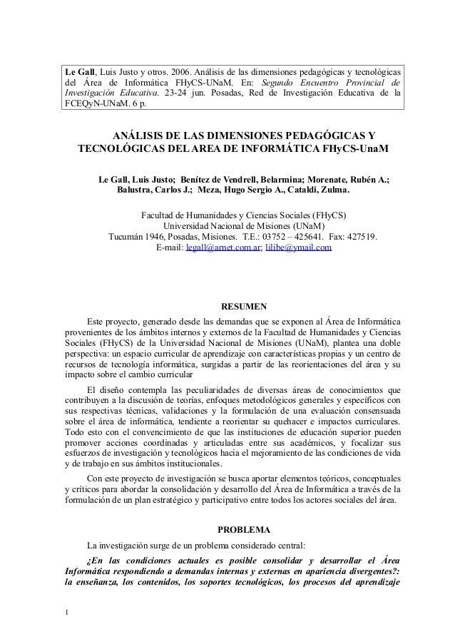 Le Gall, Luis Justo y otros. 2006. Análisis de las dimensiones pedagógicas y tecnológicas  del Área de Informática FHyCS-U...