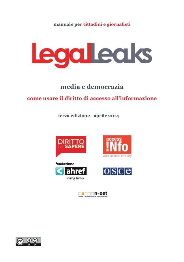 manuale per cittadini e giornalisti media e democrazia come usare il diritto di accesso all'informazione terza edizione - ...