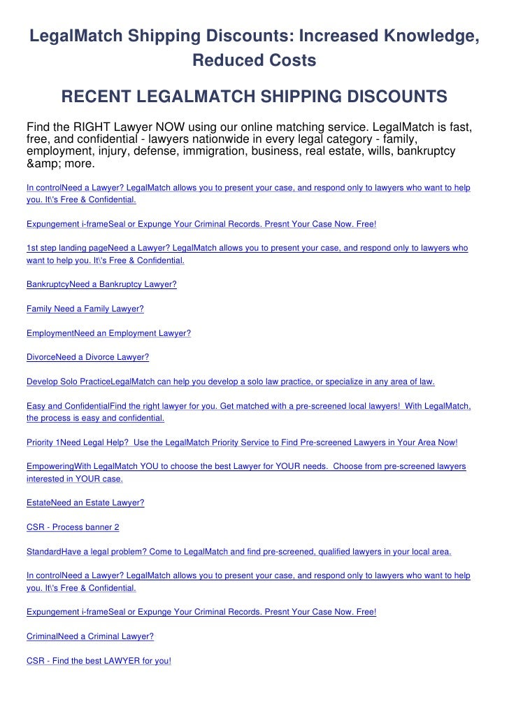 LegalMatch Shipping Discounts: Increased Knowledge,                  Reduced Costs         RECENT LEGALMATCH SHIPPING DISC...