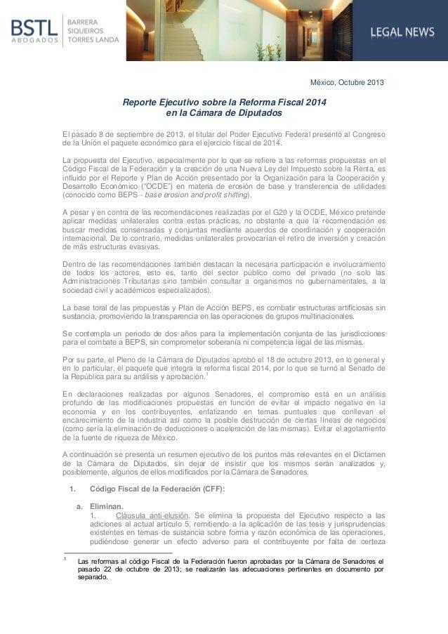México, Octubre 2013  Reporte Ejecutivo sobre la Reforma Fiscal 2014 en la Cámara de Diputados El pasado 8 de septiembre d...