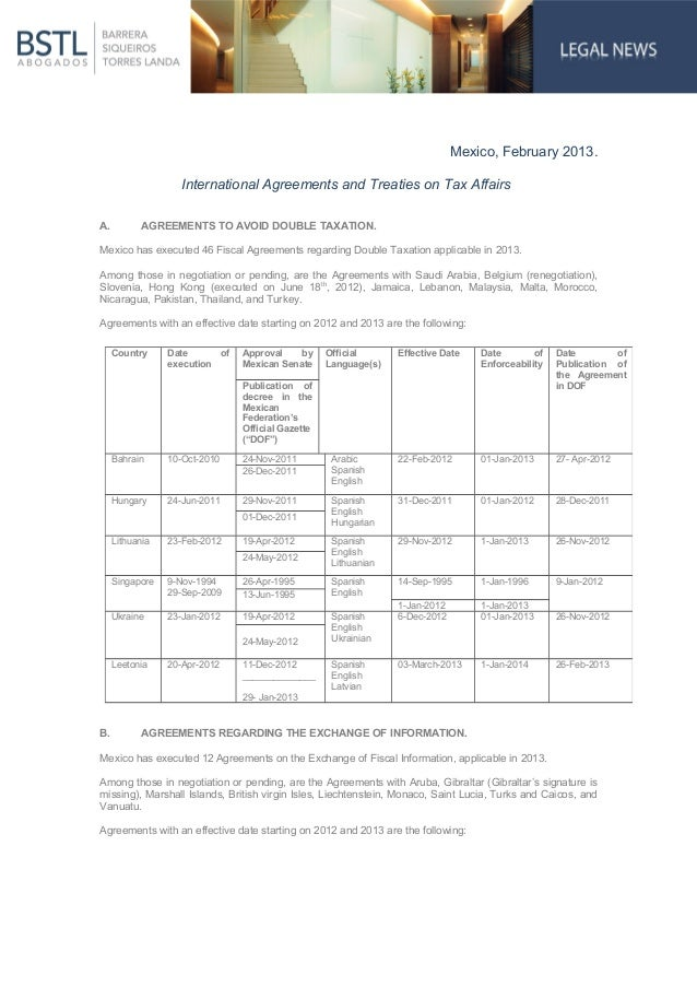 Mexico, February 2013.                   International Agreements and Treaties on Tax AffairsA.          AGREEMENTS TO AVO...