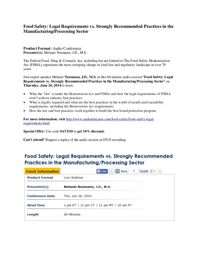 Food Safety: Legal Requirements vs. Strongly Recommended Practices in the Manufacturing/Processing Sector Product Format: ...