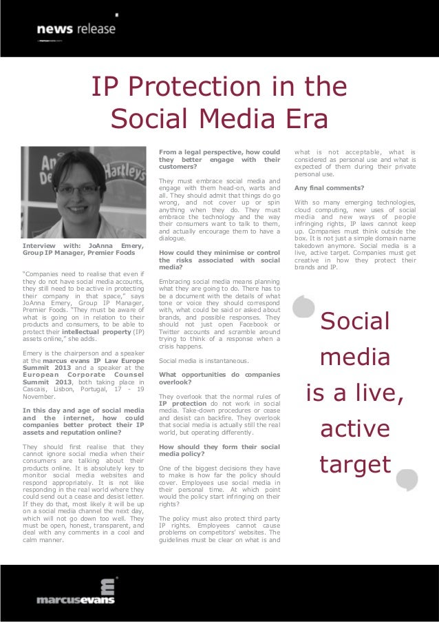 IP Protection in the Social Media Era From a legal perspective, how could they better engage with their customers?  Interv...