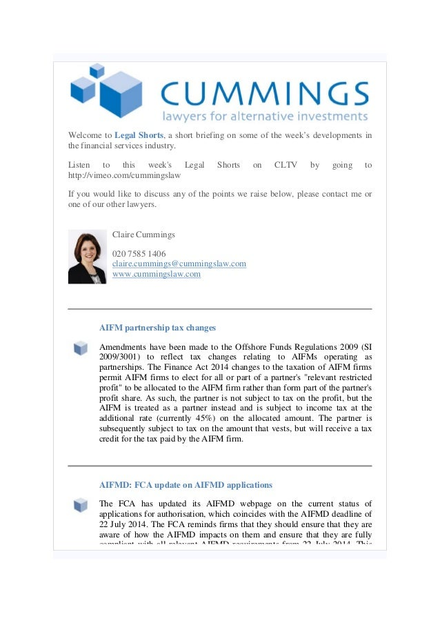 Legal shorts 25.07.14 including AIFM partnership tax changes and FCA update on AIFMD applications